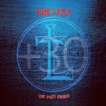 "The Lead and Roxx Records to Release ""The Past Behind +30"""