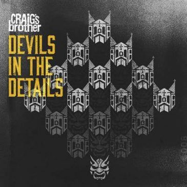 "Craig's Brother Releases ""Devils In The Details"""