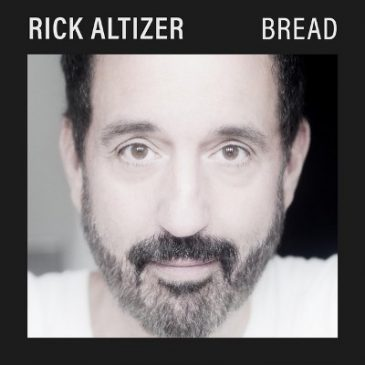"Rick Altizer Releases New Album ""Bread"""