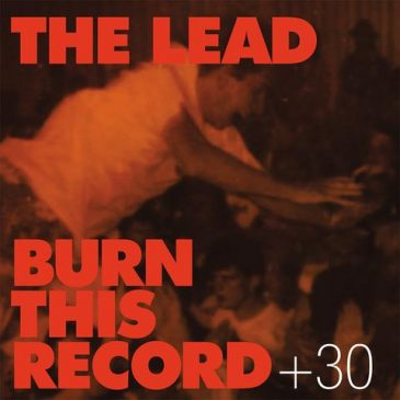 "Roxx Records to Release The Lead's ""Burn This Record + 30"""