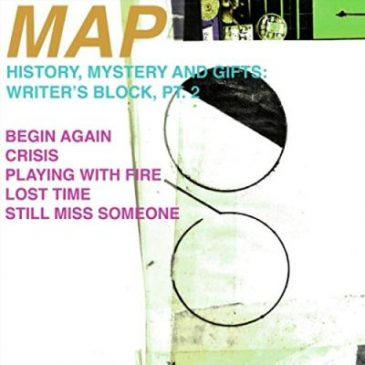 MAP – History, Mystery, and Gifts: Writer's Block, Pt. 2