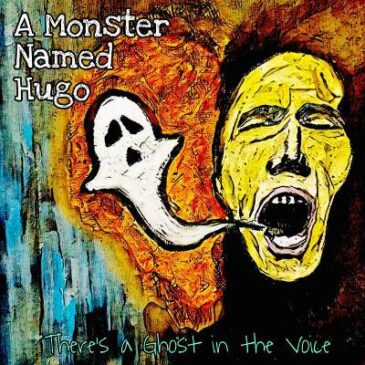 """A Monster Named Hugo Releases """"There's a Ghost in the Voice"""" Michael Knott Tribute EP"""
